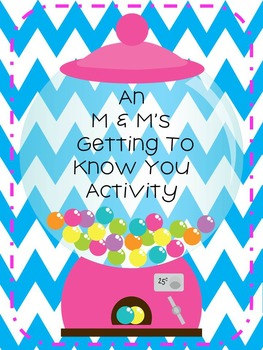 M & M's Getting To Know You Activity- Great First Day Acti