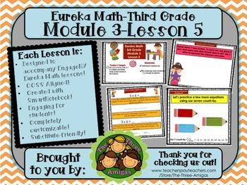 M3L05 Eureka Math-Third Grade: Module 3-Lesson 5 SmartBoar