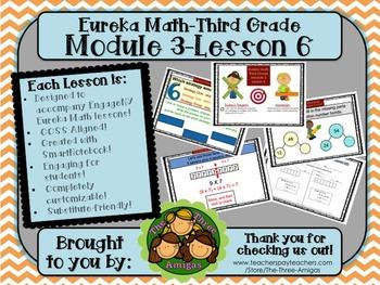 M3L06 Eureka Math-Third Grade: Module 3-Lesson 6 SmartBoar