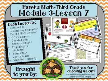 M3L07 Eureka Math-Third Grade: Module 3-Lesson 7 SmartBoar
