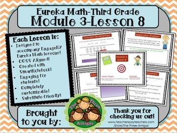 M3L08 Eureka Math-Third Grade: Module 3-Lesson 8 SmartBoar