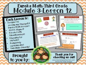 M3L12 Eureka Math-Third Grade: Module 3 Lesson 12 SmartBoa