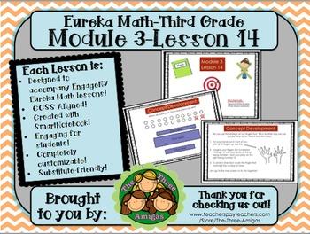 M3L14 Eureka Math-Third Grade: Module 3 Lesson 14 SmartBoa