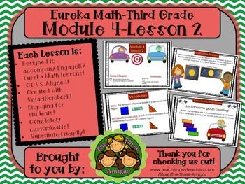 M4L02 Eureka Math-Third Grade: Module 4-Lesson 2 SmartBoar