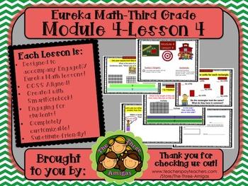 M4L04 Eureka Math-Third Grade: Module 4-Lesson 4 SmartBoar
