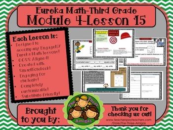M4L15 Eureka Math-Third Grade: Module 4-Lesson 15 SmartBoa