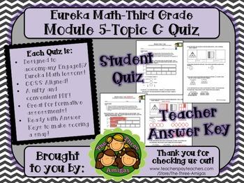 M5 Eureka Math - Topic C Quiz (Grade 3)