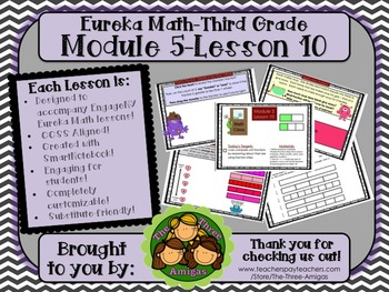 M5L10 Eureka Math - Third Grade: Module 5- Lesson 10 Smart