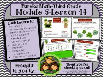 M5L14 Eureka Math - Third Grade: Module 5-Lesson 14 Smartb