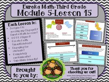 M5L15 Eureka Math - Third Grade: Module 5-Lesson 15 Smartb
