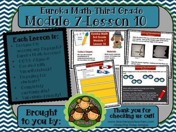 M7L10 Eureka Math-Third Grade: Module 7-Lesson 10 SmartBoa