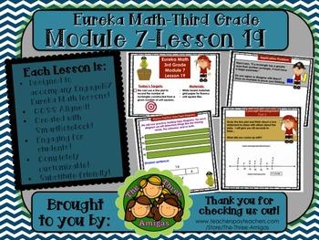 M7L19 Eureka Math-Third Grade: Module 7-Lesson 19 SmartBoa