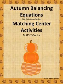 MAFS.2.OA.1.a Autumn Balancing Equations Center Activities