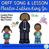 "Orff Song: ""Martin Luther King Jr."" Form Lesson, Sheet Mus"