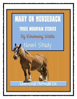 MARY ON HORSEBACK: Three Mountain Stories - Comprehension