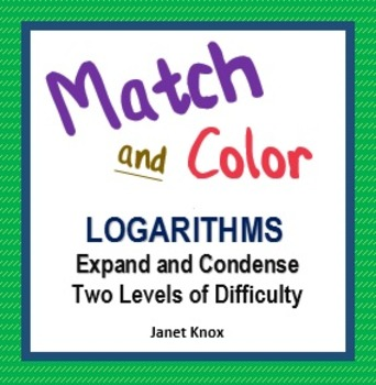 Logarithms:  Expand and Condense Match and Color Activity