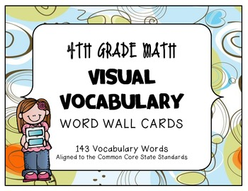 MATH 4TH Grade CCSS Aligned Visual Vocabulary Word Wall Cards
