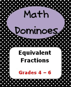 MATH DOMINOES - Equivalent Fractions and Mixed Numbers