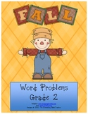 MATH Fall word problems - Addition and Subtraction for 2nd