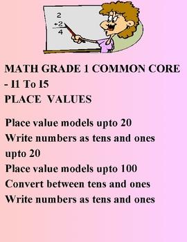 MATH GRADE 1 COMMON CORE - I1 To I5 - PLACE VALUES ELEMENTARY