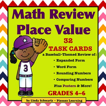 BACK-TO-SCHOOL MATH REVIEW: PLACE VALUE TASK CARDS   • GRADES 4–6