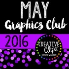 MAY 2016 Graphics Club {Creative Clips Digital Clipart}