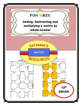 MAZE - Adding and Subtracting Matrices