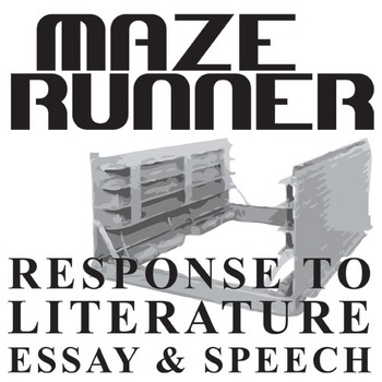 THE MAZE RUNNER Essay Prompts and Speech w Grading Rubric