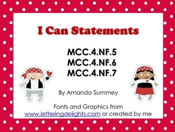 MCC.4.NF5-7 I Can Statements (Relate, Convert, & Compare F