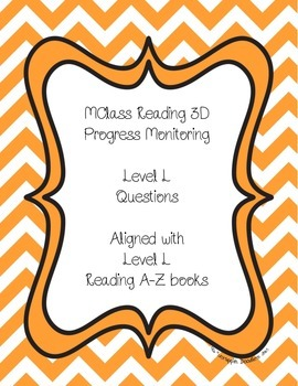 mClass Reading 3D Progress Monitoring Questions Aligned wi