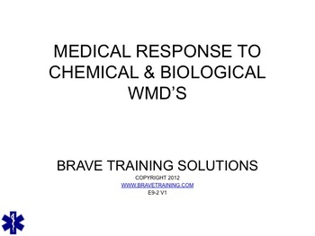 MEDICAL RESPONSE TO CHEMICAL AND BIOLOGICAL WMD INCIDENTS