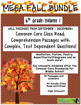 MEGA FALL BUNDLE 6th Vol.1 Common Core Close Read w Text D
