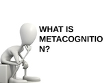 METACOGNITION/REFLECTIVE LEARNING