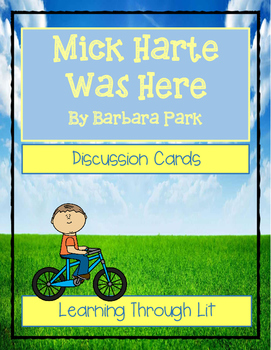 MICK HARTE WAS HERE by Barbara Park * Comprehension & Text