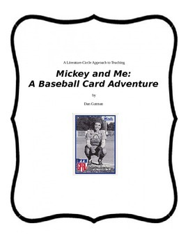 MICKEY AND ME Full Literature Circle Unit