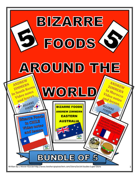 MIDDLE SCHOOL - Bizarre Foods BUNDLE - 5 Video Guides