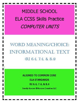 MIDDLE SCHOOL CCSS RI 6.4 7.4 8.4 WORD MEANING/CHOICE- COM