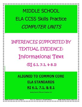 MIDDLE SCHOOL CCSS RI 6.1, 7.1, and 8.1: COMPUTER UNITS IN