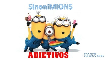 MINIONS: Adjectives in Spanish-Sinónimos