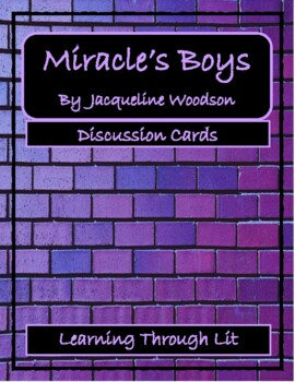 MIRACLE'S BOYS by Jacqueline Woodson - Discussion Cards