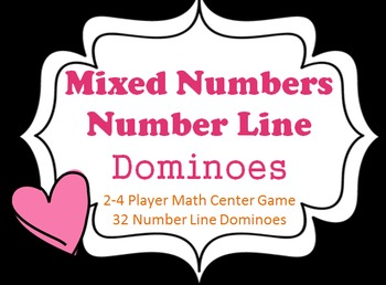 MIXED NUMBERS ON A NUMBER LINE Dominoes featuring 32 diffe