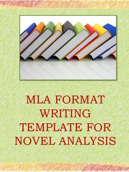 MLA Format Writing Template for Novel Analysis