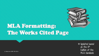 MLA Lesson #3: Works Cited Pages