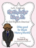 MLK and Civil Rights - Martin Luther King, Jr.