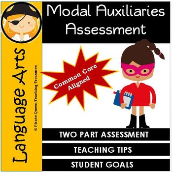 MODAL AUXILIARIES Assessment CCSS Aligned 4th Grade Up