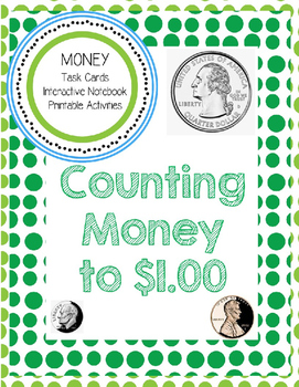MONEY!  Counting Coins to $1.00