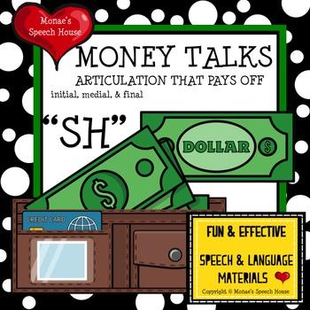 """MONEY TALKS ARTICULATION SPEECH """"SH"""""""