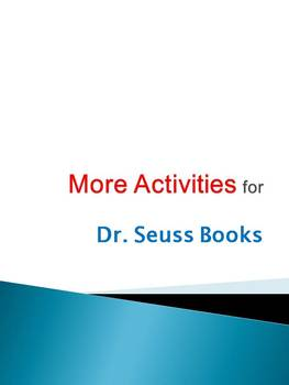 MORE Activities for Dr. Seuss Books