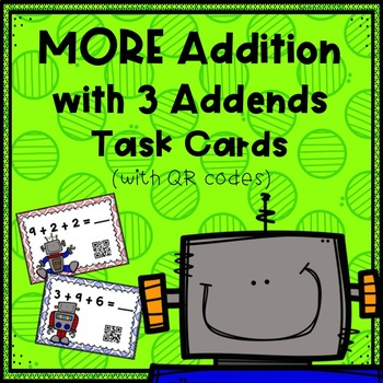 MORE Addition with 3 Addends Task Cards