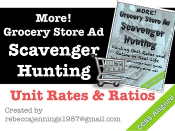 MORE! Unit Rates and Ratios: Grocery Store Ad Scavenger Hunt
